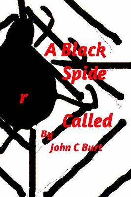 A Black Spider Called Rex. (Paperback)