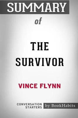 Summary of the Survivor by Vince Flynn: Conversation Starters (Paperback)