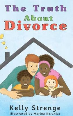 The Truth about Divorce (Hardback)