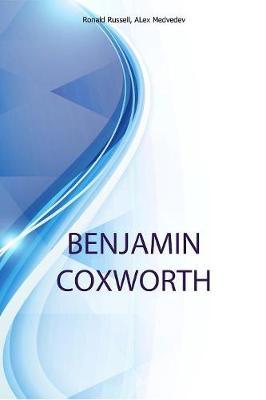 Benjamin Coxworth, Managing Editor, North America at New Atlas (Formerly Gizmag) (Paperback)