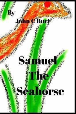Samuel the Seahorse. (Paperback)