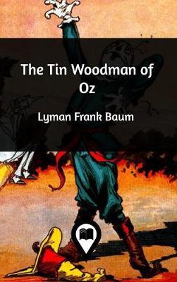 The Tin Woodman of Oz (Hardback)
