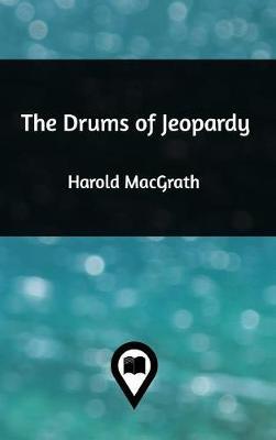 The Drums of Jeopardy (Hardback)