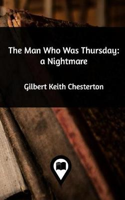 The Man Who Was Thursday (Hardback)