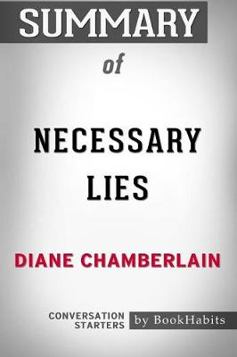 Summary of Necessary Lies by Diane Chamberlain: Conversation Starters (Paperback)