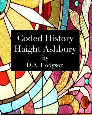 Coded History Haight Ashbury (Paperback)