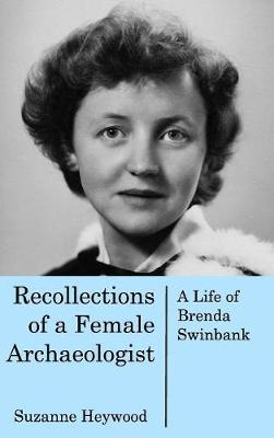 Recollections of a Female Archaeologist (Hardback)