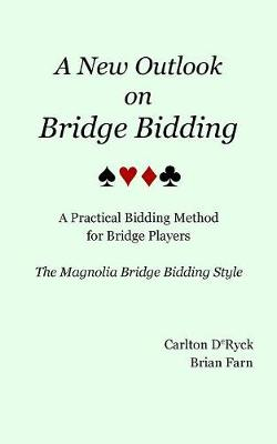 A New Outlook on Bridge Bidding, 3rd Edition (Paperback)