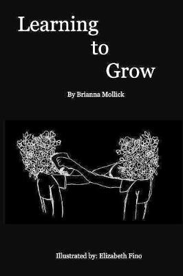 Learning to Grow (Paperback)