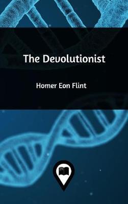 The Devolutionist (Hardback)