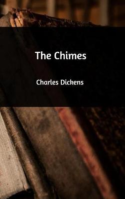 The Chimes (Hardback)