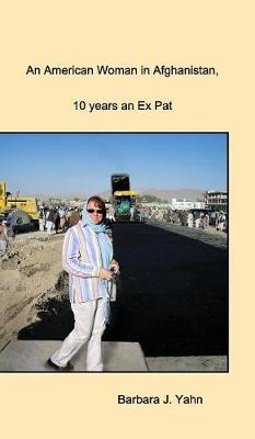 An American Woman in Afghanistan (Hardback)