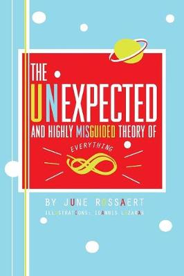 The Unexpected and Highly Misguided Theory of Everything (Paperback)