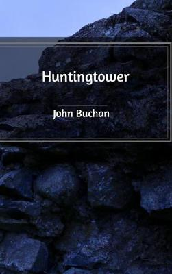 Huntingtower (Hardback)