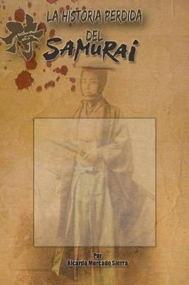 La Historia Perdida del Samurai (Paperback)