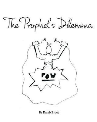 The Prophet's Dilemma (Paperback)
