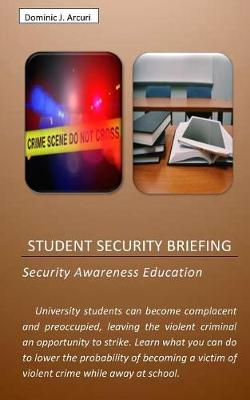 Student Security Briefing (Paperback)