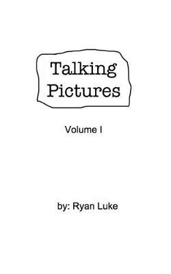 Talking Pictures: Volume I (Paperback)