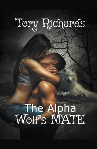 The Alpha Wolf's Mate (Paperback)