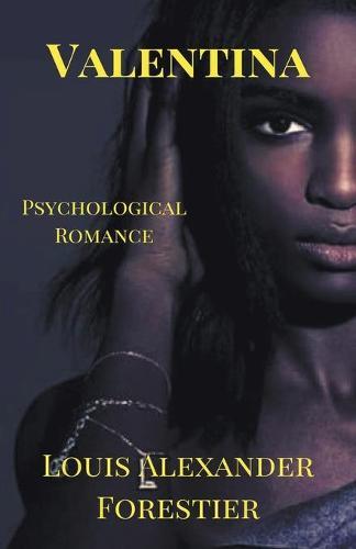 Valentina- Psychological Romance (Paperback)