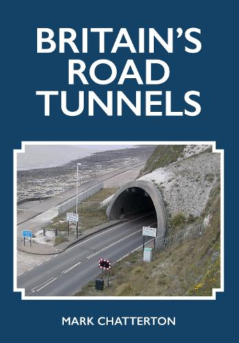 Britain's Road Tunnels (Paperback)