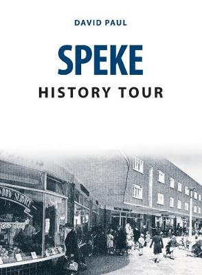 Speke History Tour - History Tour (Paperback)