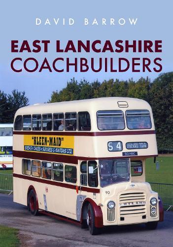 East Lancashire Coachbuilders (Paperback)