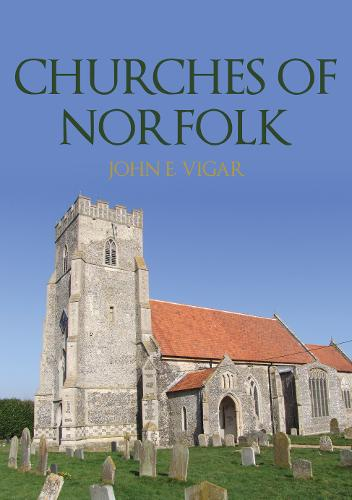 Churches of Norfolk - Churches of ... (Paperback)