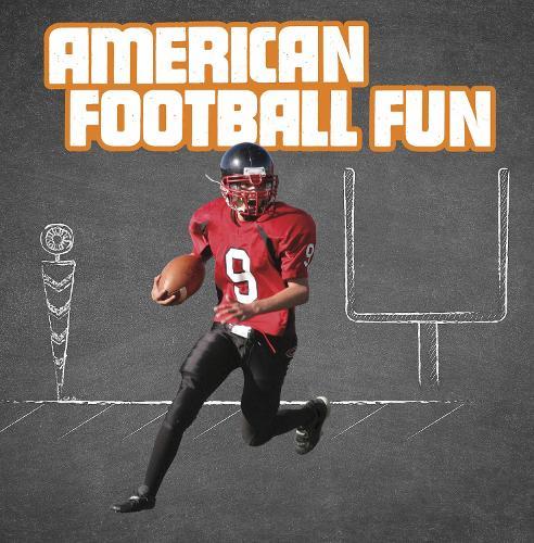 American Football Fun - Sports Fun (Paperback)