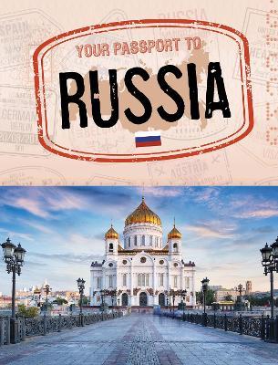 Your Passport to Russia - World Passport (Paperback)
