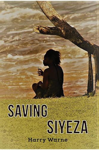 Saving Siyeza (Paperback)