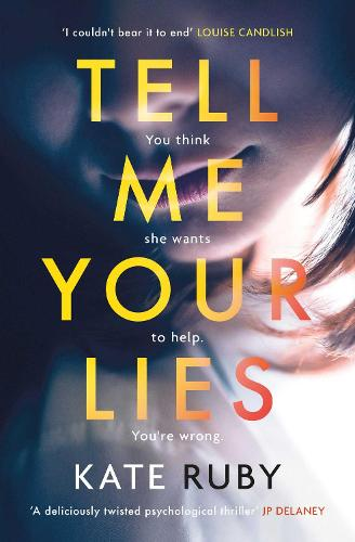 Tell Me Your Lies (Paperback)