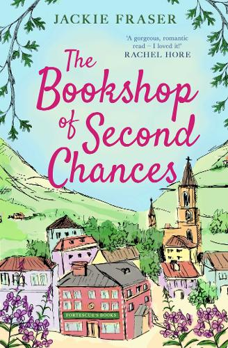 The Bookshop of Second Chances: The most uplifting story of fresh starts and new beginnings you'll read this year! (Paperback)