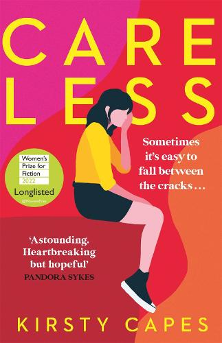 Careless: The hottest fiction debut of 2021 and 'the literary equivalent of gold dust'! (Paperback)