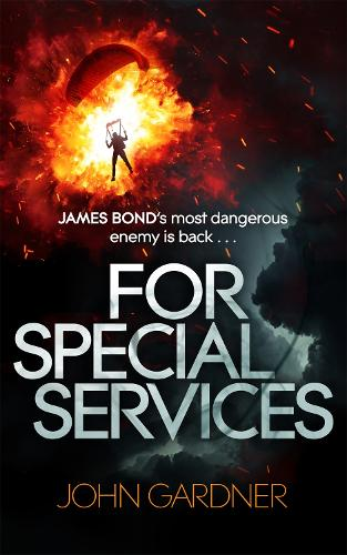For Special Services: A James Bond Novel - James Bond (Paperback)