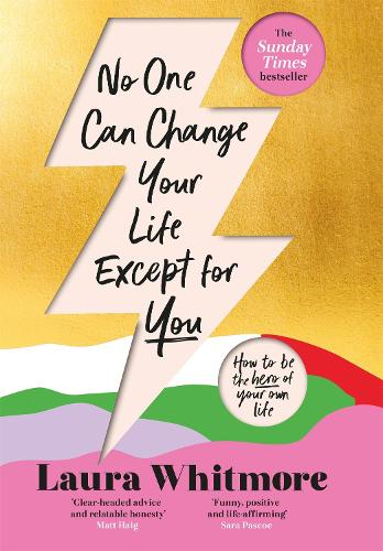 No One Can Change Your Life Except For You: The Sunday Times bestseller (Hardback)