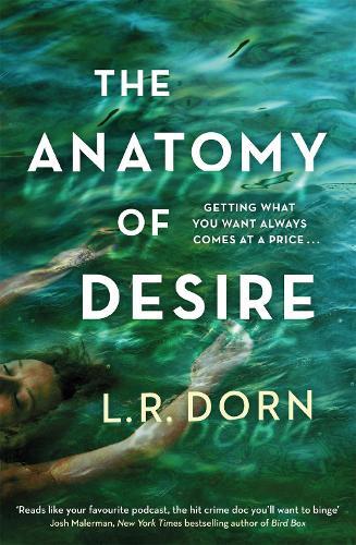 The Anatomy of Desire (Hardback)