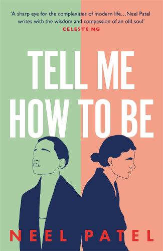 Tell Me How to Be (Hardback)