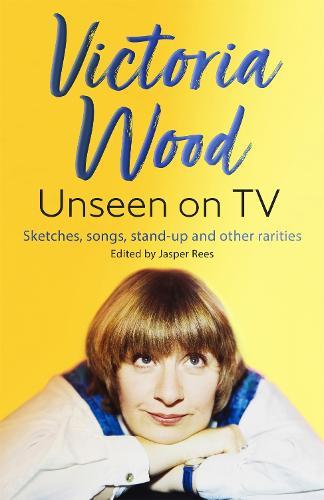 Victoria Wood Unseen on TV (Hardback)