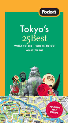 Fodor's Tokyo 25 Best (Paperback)