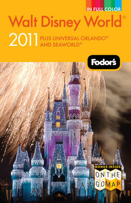 Fodor's Walt Disney World 2011 (Paperback)