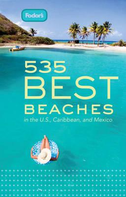 Fodor's 511 Best Beaches (Paperback)