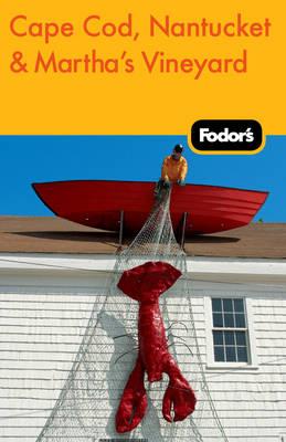 Fodor's Cape Cod, Nantucket & Martha's Vineyard (Paperback)