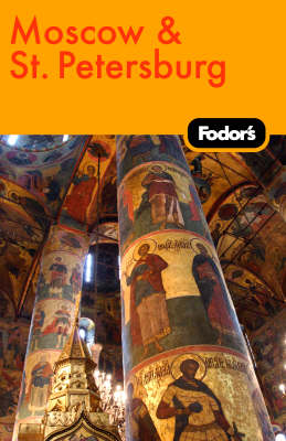 Fodor's Moscow and St. Petersburg (Paperback)