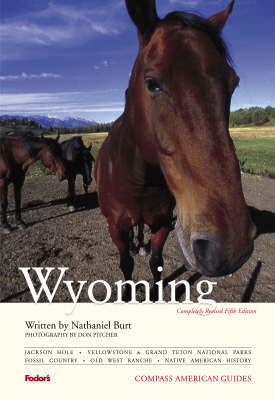 Wyoming - Compass American Guides (Paperback)