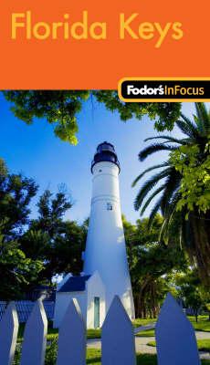 Fodor's in Focus Florida Keys (Paperback)