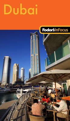 Fodor's in Focus Dubai (Paperback)