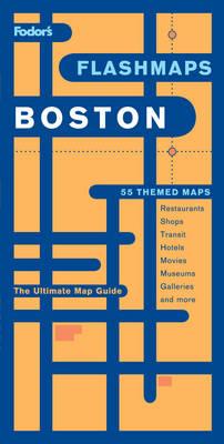 Fodor's Flashmaps Boston (Paperback)