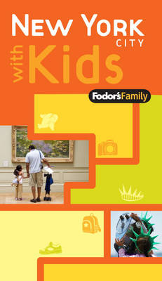 Fodor's Family New York City with Kids (Paperback)