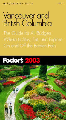 Vancouver and British Columbia 2003 - Gold Guides (Paperback)
